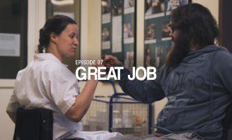 07 // GREAT JOB